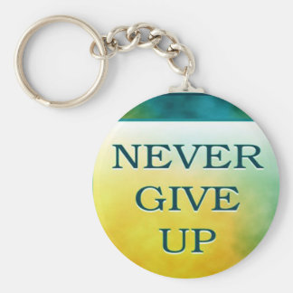 NEVER GIVE UP BASIC ROUND BUTTON KEY RING