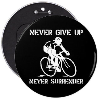 Never Give Up Biker 6 Cm Round Badge