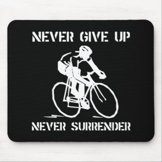 Never Give Up Biker Mouse Pad
