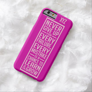 NEVER GIVE UP custom monogram cases Barely There iPhone 6 Case