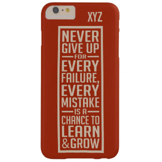 NEVER GIVE UP custom monogram cases Barely There iPhone 6 Plus Case