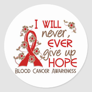 Never Give Up Hope 4 Blood Cancer Sticker