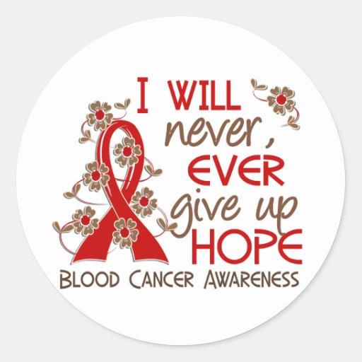 Never Give Up Hope 4 Blood Cancer Sticker