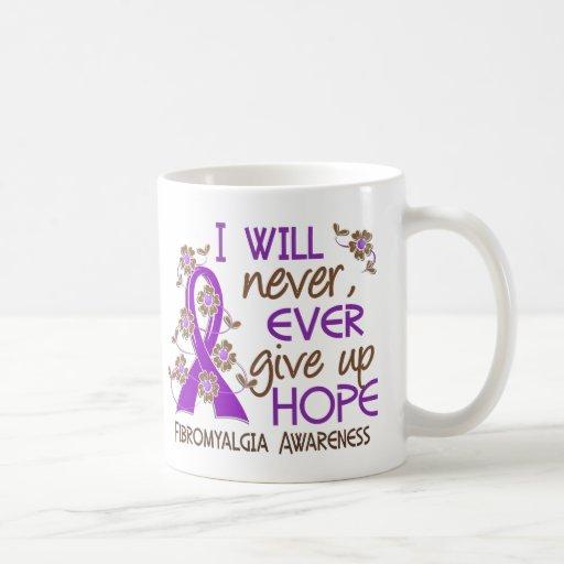 Never Give Up Hope 4 Fibromyalgia Coffee Mug