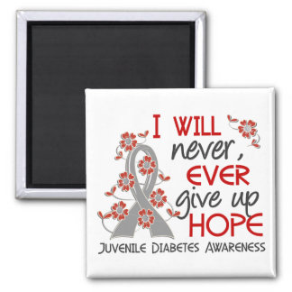 Never Give Up Hope 4 Juvenile Diabetes Magnets