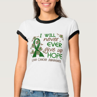 Never Give Up Hope 4 Liver Cancer Tee Shirt