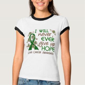 Never Give Up Hope 4 Liver Cancer Tshirt
