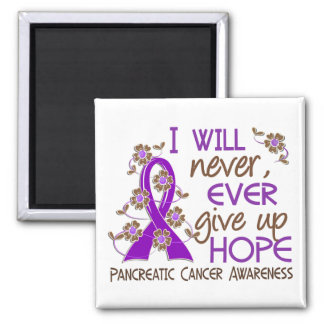 Never Give Up Hope 4 Pancreatic Cancer Square Magnet