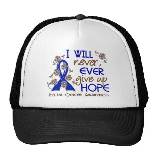 Never Give Up Hope 4 Rectal Cancer Hats