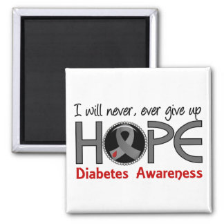 Never Give Up Hope 5 Diabetes Square Magnet