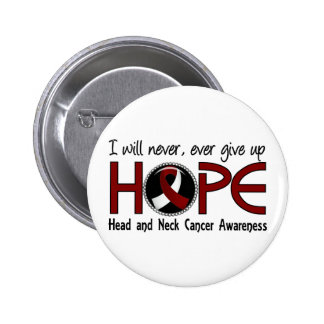 Never Give Up Hope 5 Head and Neck Cancer 6 Cm Round Badge