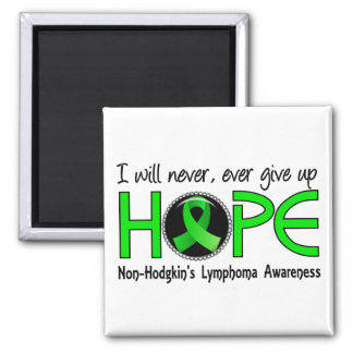 Never Give Up Hope 5 Non-Hodgkin's Lymphoma Square Magnet