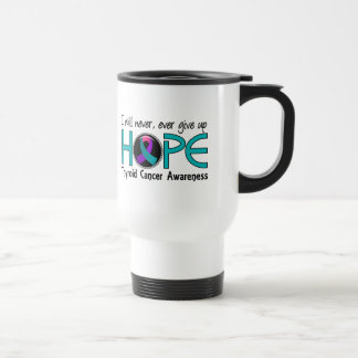 Never Give Up Hope 5 Thyroid Cancer Stainless Steel Travel Mug