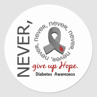 Never Give Up Hope Diabetes Round Sticker