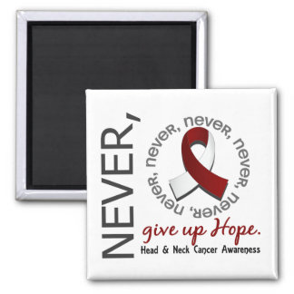 Never Give Up Hope Head And Neck Cancer Square Magnet
