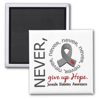 Never Give Up Hope Juvenile Diabetes Square Magnet