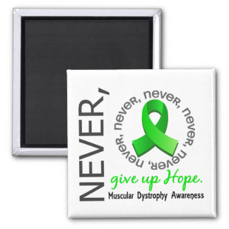 Never Give Up Hope Muscular Dystrophy Square Magnet