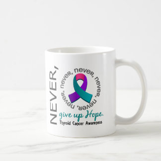 Never Give Up Hope Thyroid Cancer Basic White Mug