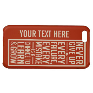 Never Give Up motivational cases Cover For iPhone 5C