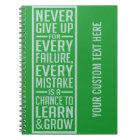 Never Give Up motivational notebook