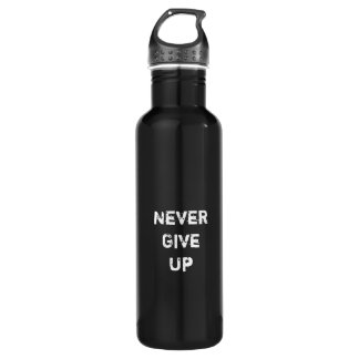 """""""Never Give Up.""""  Motivational Quote 710 Ml Water Bottle"""