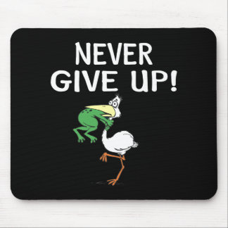 Never Give Up Mouse Mat