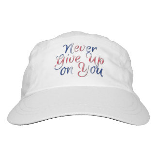Never Give Up on You Hat