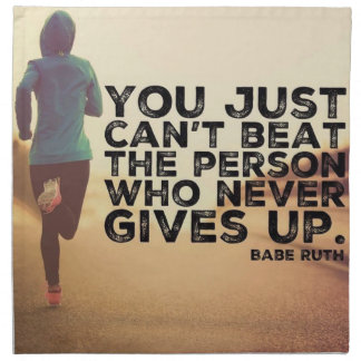 Never Give Up - Running Workout Inspirational Napkin