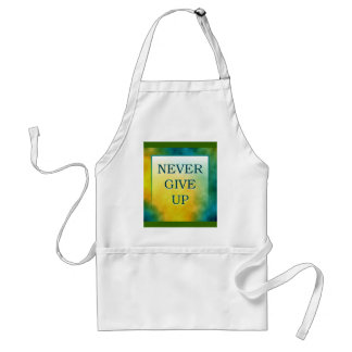NEVER GIVE UP STANDARD APRON