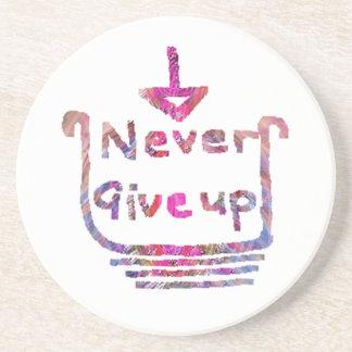 Never Giveup  -  Artistic Motivational presention Drink Coaster
