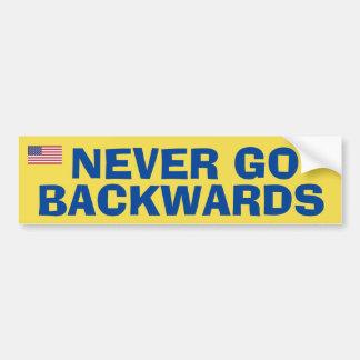 Never Go Backwardss Bumper Sticker