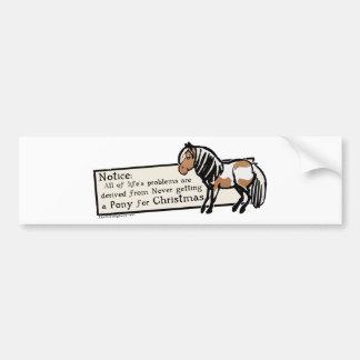 Never Got A Pony Car Bumper Sticker