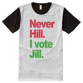 Never Hill I Vote Jill - - Jill Stein 2016 - All-Over Print T-Shirt