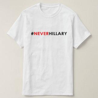 Never Hillary T-Shirt #NEVERHILLARY