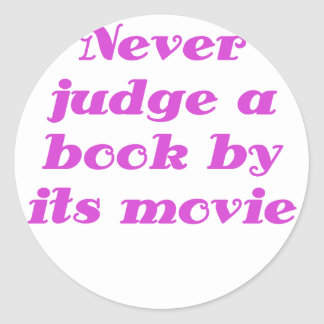 Never Judge a Book by its Movie Round Stickers