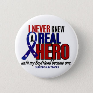 Never Knew A Hero 2 Boyfriend (Support Our Troops) 6 Cm Round Badge