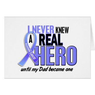 Never Knew A Hero 2 Dad Prostate Cancer Card