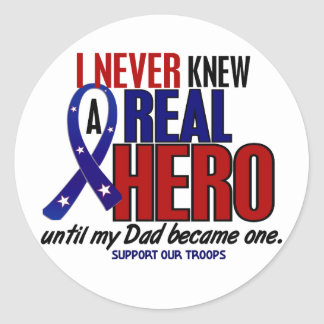 Never Knew A Hero 2 Dad (Support Our Troops) Stickers
