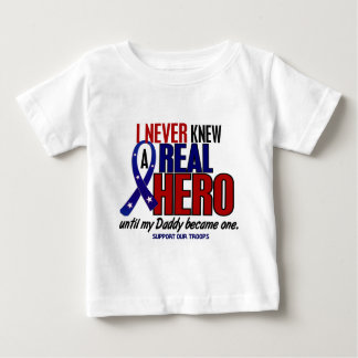 Never Knew A Hero 2 Daddy (Support Our Troops) Baby T-Shirt