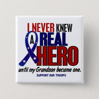 Never Knew A Hero 2 Grandson (Support Our Troops) 15 Cm Square Badge