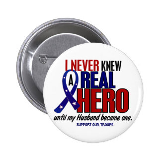 Never Knew A Hero 2 Husband (Support Our Troops) 6 Cm Round Badge