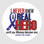 Never Knew A Hero 2 Mummy (Support Our Troops) Round Sticker