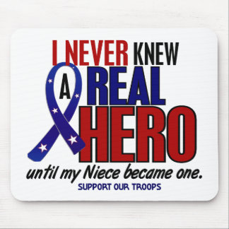 Never Knew A Hero 2 Niece Support Our Troops Mousepads