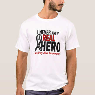Never Knew A Real Hero 2 (Melanoma) T-Shirt