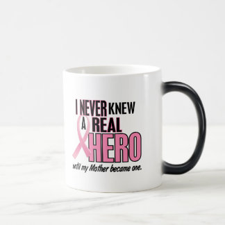 Never Knew A Real Hero MOTHER (Breast Cancer) Morphing Mug