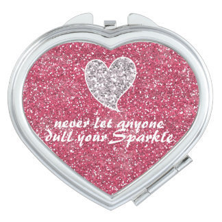Never let anyone dull your sparkle Pink Glitter Travel Mirror
