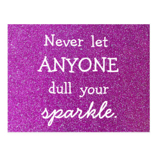 Never Let Anyone Dull Your Sparkle Purple Glitter Postcard
