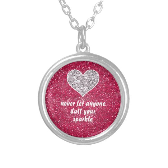 Never let anyone dull your sparkle silver plated necklace