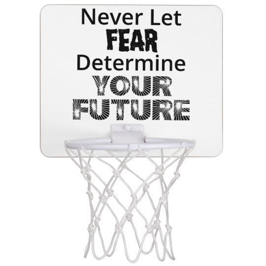 Never Let Fear Mini Basketball Hoop
