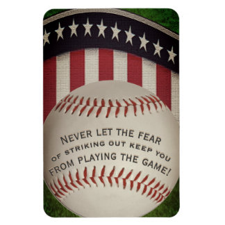 Never Let the Fear of Striking Out... Rectangular Photo Magnet